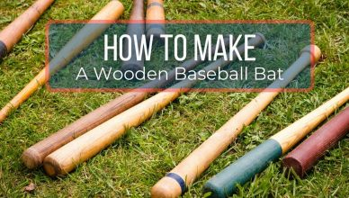 how to make a wooden baseball bat