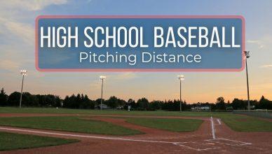 high school baseball pitching distance