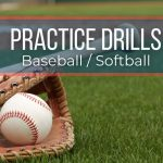 Baseball Drills to Turn Your Team into League Champs!