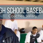High School Baseball Coach Salary
