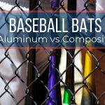 Are Composite Bats Better Than Aluminum Bats?