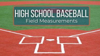 high school baseball field measurements