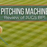 JUGS BP1 Pitching Machine Review