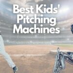 Best Kids' Pitching Machine