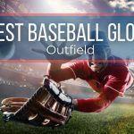 Best Outfield Gloves 2021: Buying Guides & Reviews