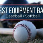 Best Baseball & Softball Equipment Bags 2021: Top Deals And Reviews