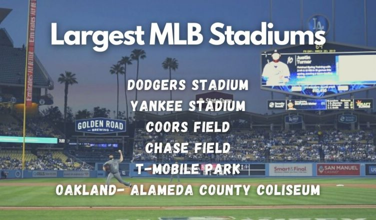 Largest MLB Stadiums