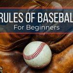 5 Basic Rules of Baseball