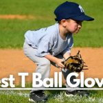 Best T Ball Glove for the Future All-Star 2021