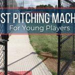 Best Kids' Pitching Machine